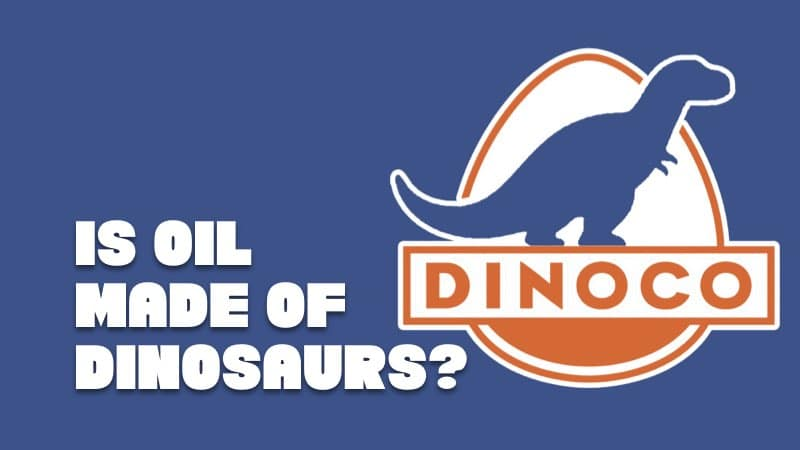 is oil made from dinosaurs?